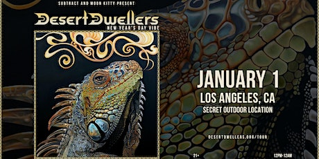 Subtract & Moon Kitty Present Desert Dwellers New Year's Day Vibe tickets