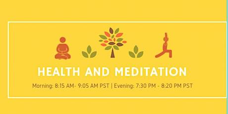 Health And Meditation tickets
