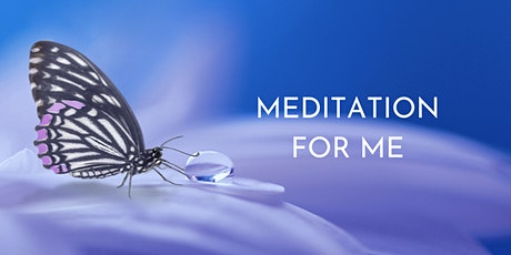 Meditation For Me - Old Reynella - Tuesdays 7pm tickets