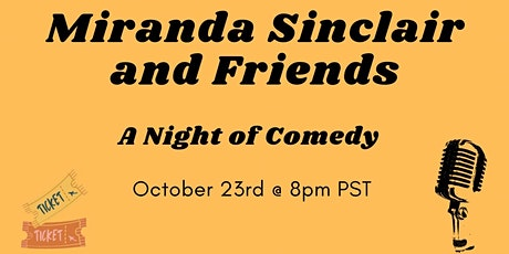 A Night of Comedy With Miranda Sinclair and Friends tickets