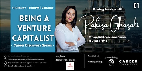 """""""Career Discovery - Being A Venture Capitalist"""" with Rafiza Ghazali tickets"""