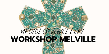 Upcycled Jewellery Workshop tickets