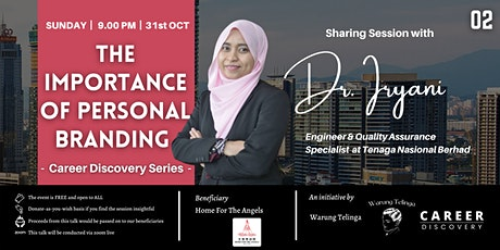 """""""Career Discovery - The Importance of Personal Branding"""" with Dr. Iryani tickets"""