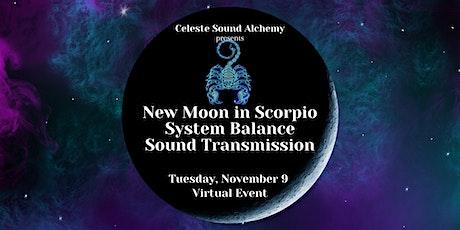 Virtual New Moon in Scorpio System Balance Sound Transmission tickets