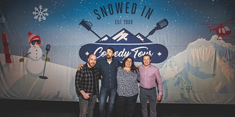 Snowed In Comedy Tour-Salmon Arm tickets