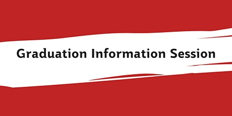 Graduation Information Session - For Packaged DHC Students tickets