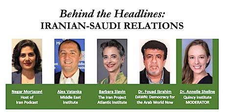 Behind the Headlines: Iranian-Saudi Relations tickets