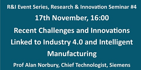 Recent Challenges & Innovations in Industry 4.0 & Intelligent Manufacturing tickets