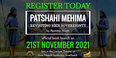 Birmingham Book Launch of 'Patshahi Mehima - Revisiting Sikh Sovereignty' tickets