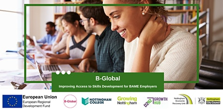 B-Global - Improving Access to Skills Development for BAME Employers tickets