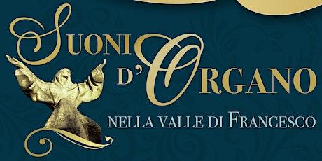 Suoni d'organo nella valle di Francesco - San Giorgio biglietti