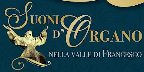 Suoni d'organo nella valle di Francesco  - San Michele Arcangelo a Greccio biglietti