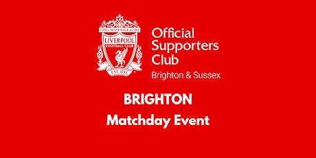 BRIGHTON | THE FONT | West Ham v  LFC  | 16:30 k/o (Doors 15:45) tickets