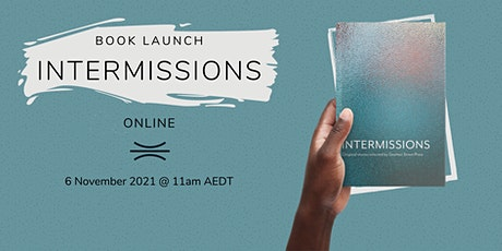 Book Launch: Intermissions tickets