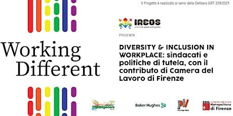 Diversity & Inclusion in Workplace: sindacati e politiche di tutela tickets
