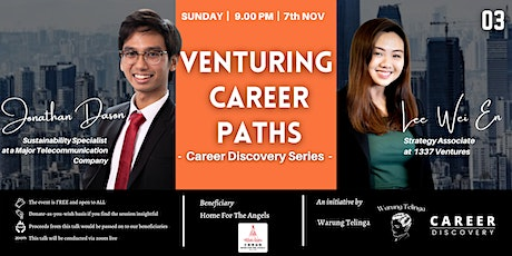 """""""Career Discovery - Venturing Career Paths"""" with Wei En and Jonathan tickets"""