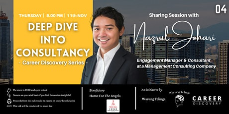 """""""Career Discovery - Deep Dive into Consultancy"""" with Nazrul Johari tickets"""