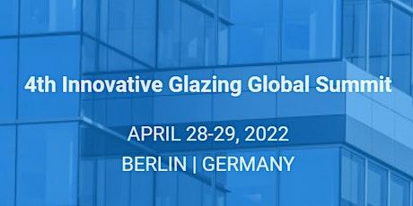 4th Innovative Glazing Global Summit Tickets