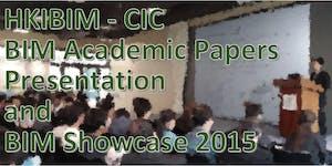 HKIBIM-CIC BIM Academic Papers Presentation and...