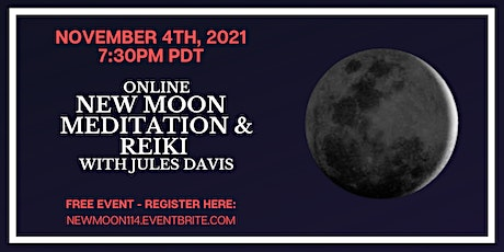 New Moon Meditation and Reiki Healing with Jules Davis - Free tickets