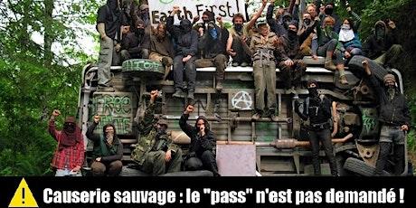 Causerie sauvage : discutons écosabotage ! billets