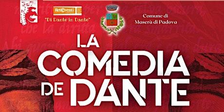 La Comedia de Dante ovvero La Divina Commedia in italiano e in veneto biglietti