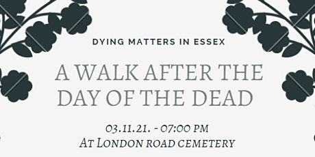 A Walk After the Day of the Dead tickets