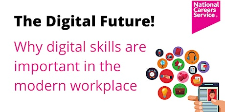 The Digital Future Why digital skills are important in the modern workplace tickets