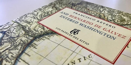 And Bernardo de Galvez Entered Washington, English Version Launching tickets