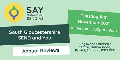 South Gloucestershire SEND and You: Annual Reviews tickets
