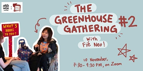 The Greenhouse Gathering 2: A Chat with Fie Neo tickets