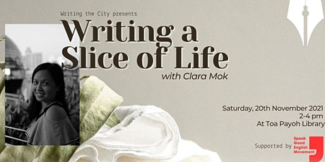 Writing the City: Writing a Slice of Life @ Toa Payoh Public Library tickets