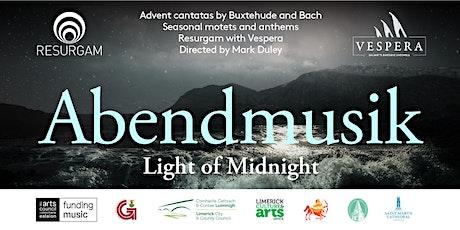 ABENDMUSIK - Light of Midnight - GALWAY tickets