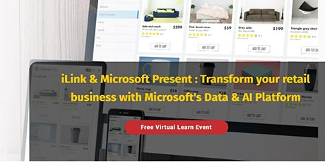 Microsoft Presents: Transform your retail business with DATA & AI Platforms tickets