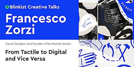 Blinkist Creative Talks - Francesco Zorzi tickets