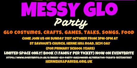 MESSY GLO PARTY (HALLOWEEN ALTERNATIVE) tickets