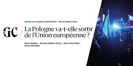 La Pologne va-t-elle sortir de l'Union européenne ? tickets