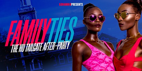 GoHamHU Presents FAMILY TIES: The HU Tailgate After-Party tickets