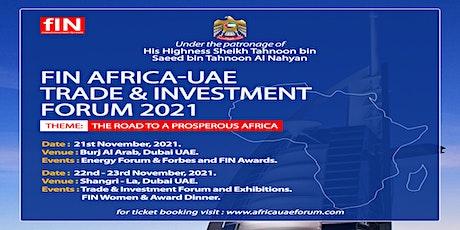 FIN Africa-UAE Trade & Investment Forum 2021, Dubai tickets
