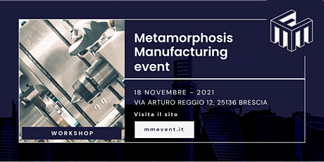 Metamorphosis Manufacturing Event2021 Tickets