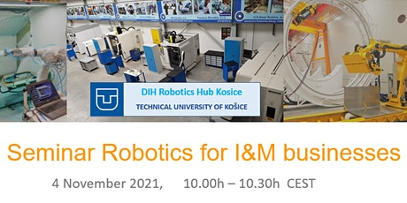 "Seminar ""Robotics for I&M businesses"" tickets"