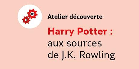 Harry Potter : aux sources de J. K. Rowling billets