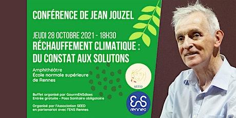"""Jean Jouzel :""""Réchauffement climatique : du constat aux solutions"""" billets"""