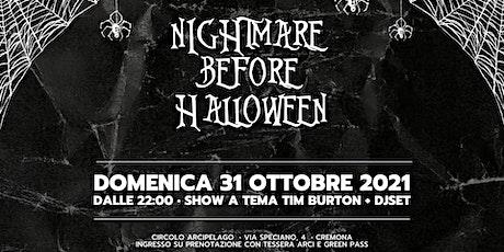 Nightmare Before Halloween  • Circolo Arcipelago biglietti