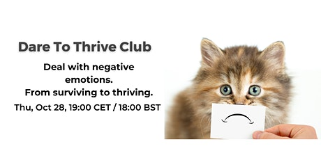 Deal with negative emotions. From surviving to thriving. tickets