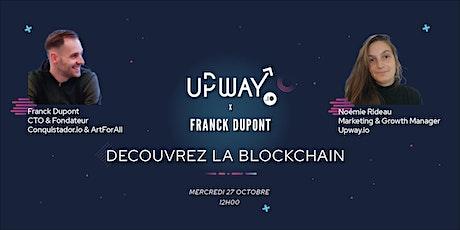 Webinar  Upway x Franck Dupont : Découvrez la Blockchain entradas