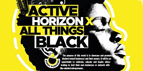 Active Horizons x All Things Black tickets