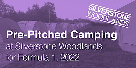 Pre-Pitched at Silverstone Woodlands, Formula 1 tickets