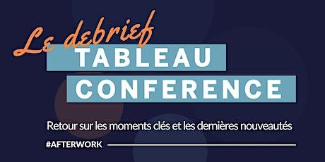 Le Debrief de la Tableau Conférence par The Information Lab billets