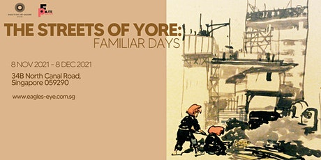 The Streets of Yore: Familiar Days tickets